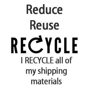 Other - I Recycle all of my shipping materials